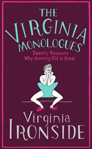 Virginia Monologues by Virginia Ironside